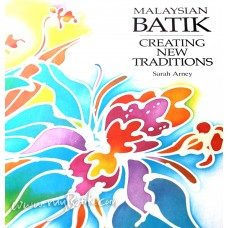 Malaysian Batik -Creating New Traditions