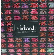 Abrbandi - Ikats of Central Asia